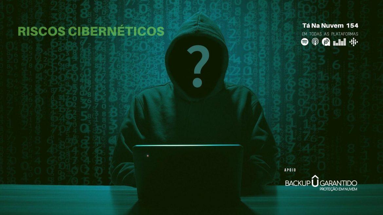Riscos Cibernéticos