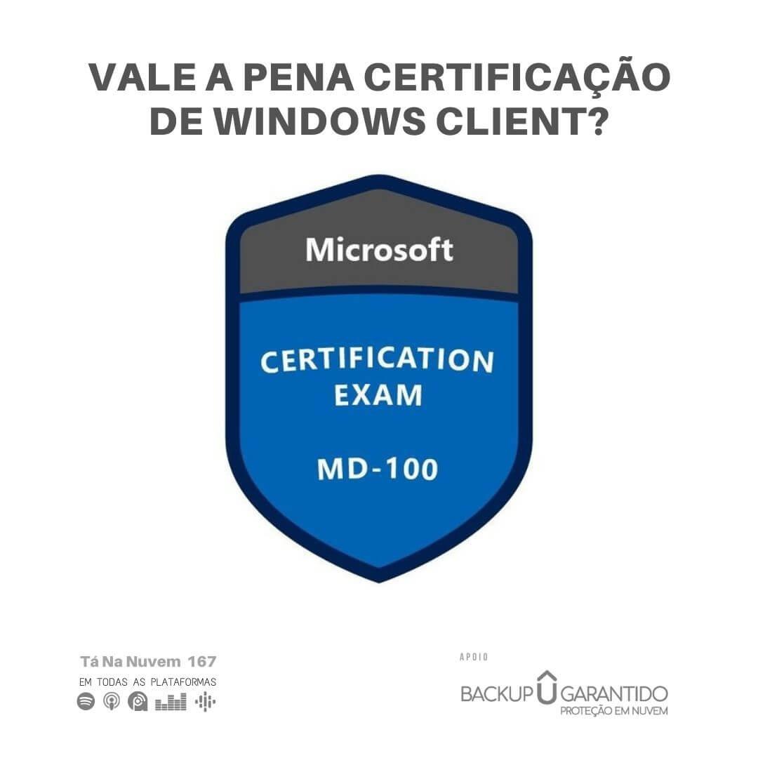 Vale a pena certificação de Windows Client