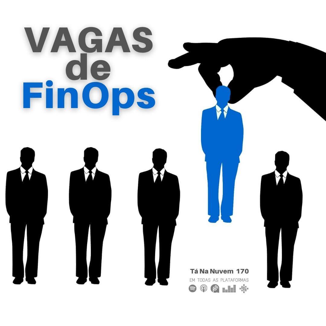 Vagas FinOps