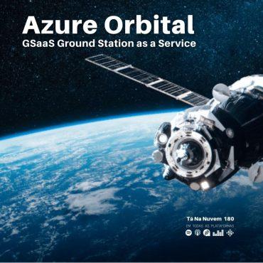 Azure Orbital GSaaS Ground Station as a Service