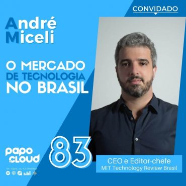 André Miceli CEO e Editor-chefe da MIT Technology Review Brasil