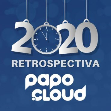 Papo Cloud Retrospectiva 2020