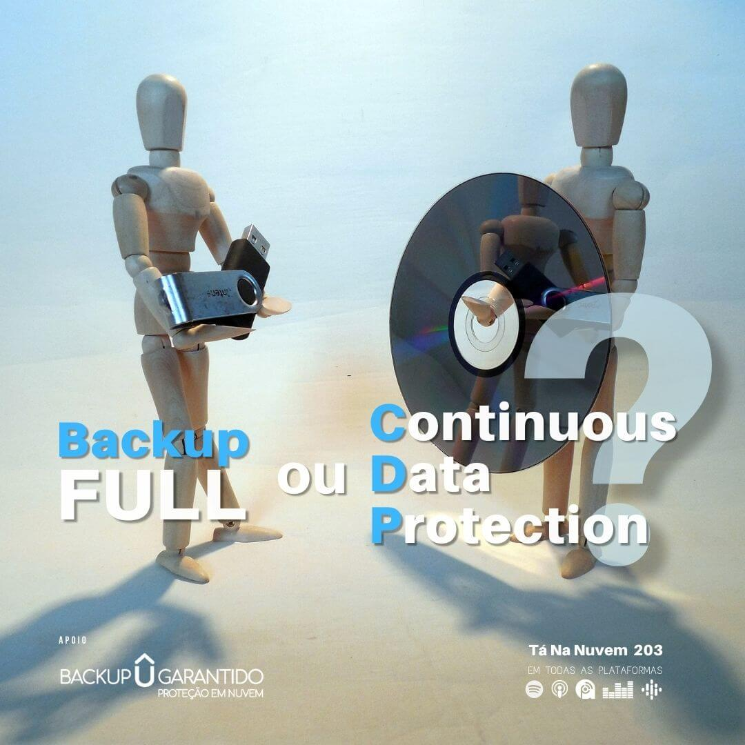 Backup full ou Continuous Data Protection