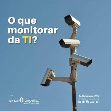 O que monitorar da TI?