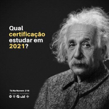 Qual certificação estudar em 2021?