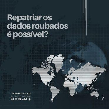Repatriar os dados roubados é possível?