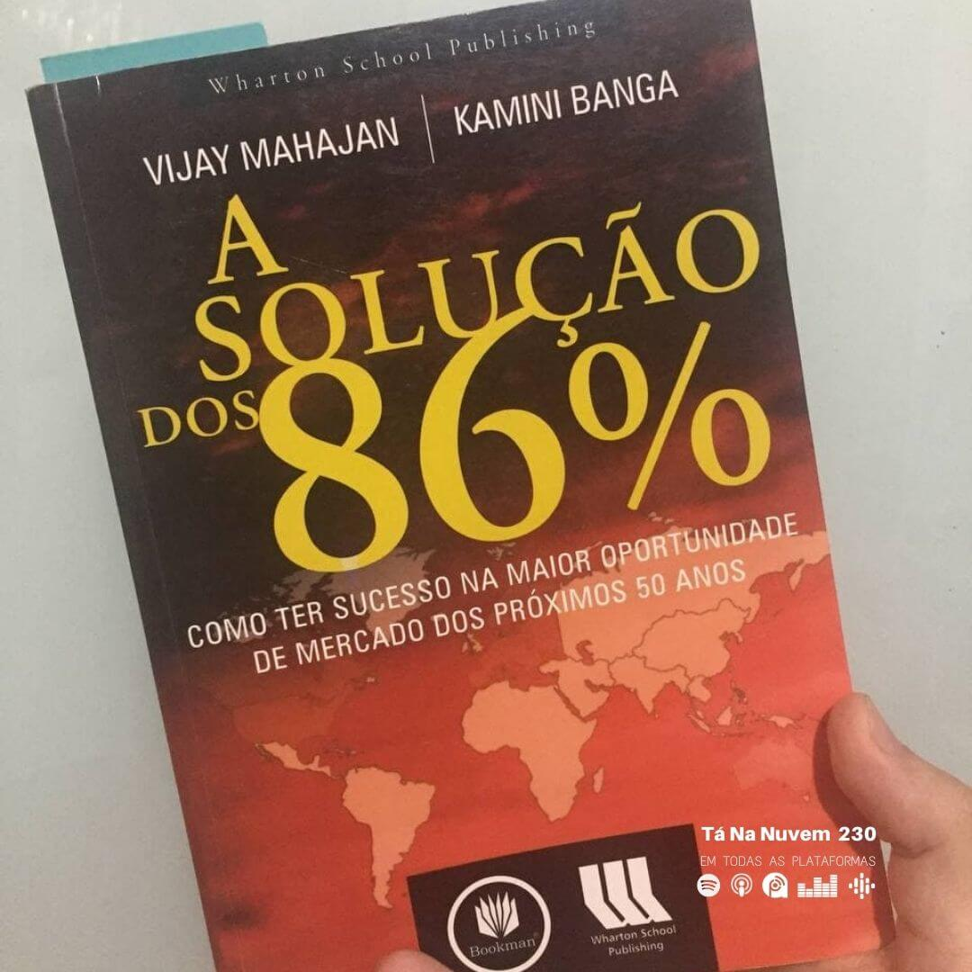 DICA de LIVRO - A solução dos 86%
