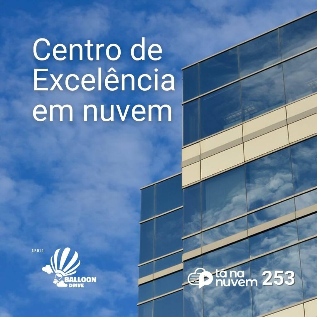 Balloon Drive Tá Na Nuvem 253 - Você está preparado para um NOVO mercado de Cloud Computing?