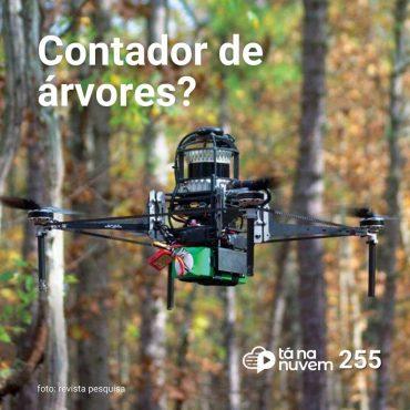 Tá Na Nuvem 255 - Drone com IA que conta árvores?