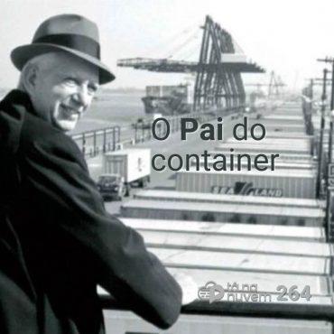 Tá Na Nuvem 264 - Em 1956 surge o container