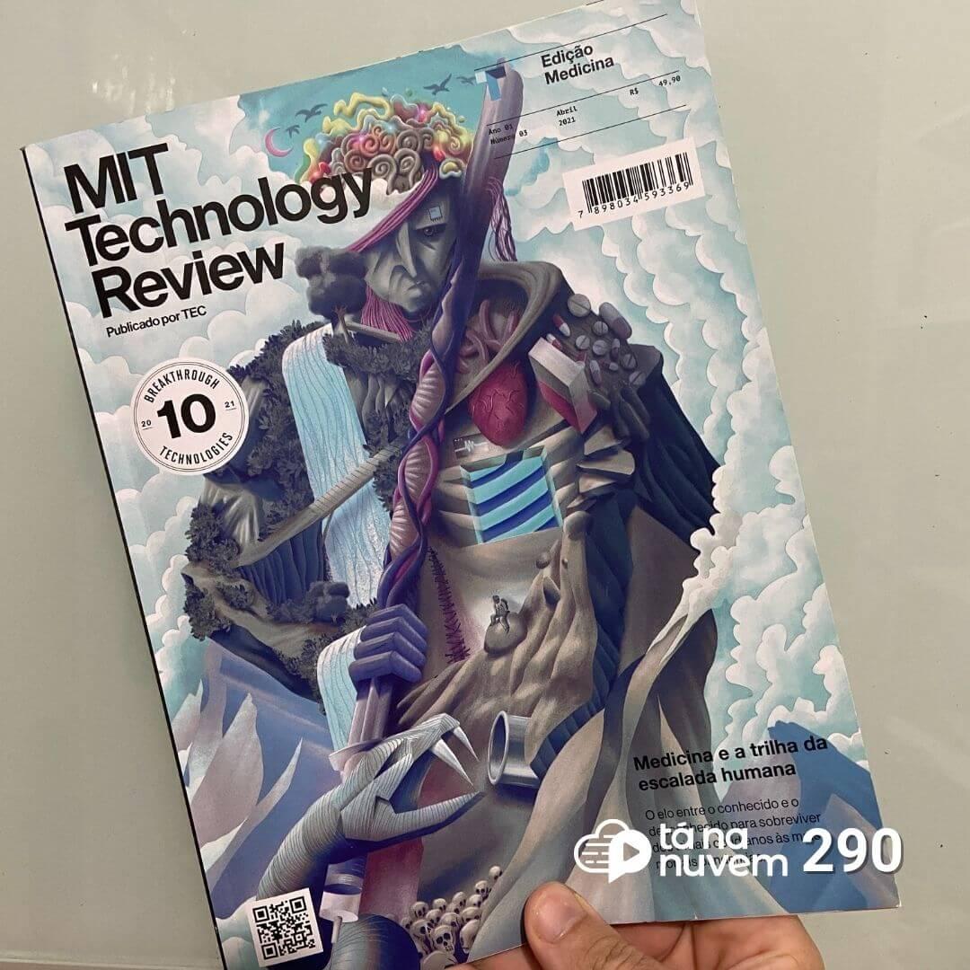 Tá Na Nuvem 290 - DICA de REVISTA - MIT Technology Review Brasil edição 03