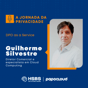 A Jornada da Privacidade - DPO as a Service - Guilherme Silvestre